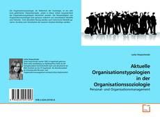 Portada del libro de Aktuelle Organisationstypologien in der Organisationssoziologie