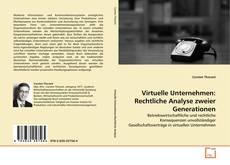 Buchcover von Virtuelle Unternehmen: Rechtliche Analyse zweier Generationen