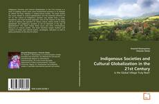 Обложка Indigenous Societies and Cultural Globalization in the 21st Century