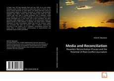 Bookcover of Media and Reconciliation