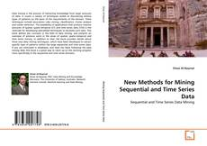 Copertina di New Methods for Mining Sequential and Time Series Data
