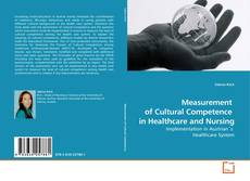 Bookcover of Measurement  of Cultural Competence  in Healthcare and Nursing