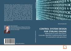 CONTROL SYSTEM DESIGN FOR STIRLING ENGINE的封面