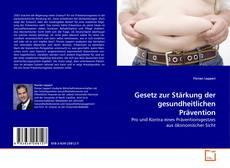 Bookcover of Gesetz zur Stärkung der gesundheitlichen Prävention