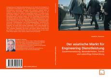 Copertina di Der asiatische Markt für Engineering Dienstleistung