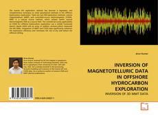 Couverture de INVERSION OF MAGNETOTELLURIC DATA IN OFFSHORE HYDROCARBON EXPLORATION
