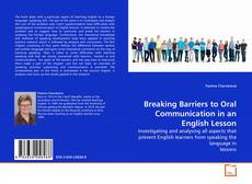 Bookcover of Breaking Barriers to Oral Communication in an English Lesson