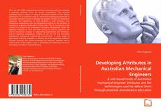 Bookcover of Developing Attributes in Australian Mechanical Engineers