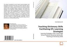 Copertina di Teaching Dictionary Skills Facilitating EFL Learning Strategies