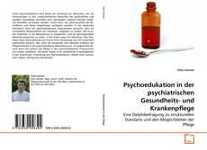 Bookcover of Psychoedukation in der psychiatrischen Gesundheits- und Krankenpflege