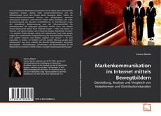 Capa do livro de Markenkommunikation im Internet mittels Bewegtbildern