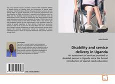 Borítókép a  Disability and service delivery in Uganda - hoz