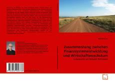 Bookcover of Zusammenhang zwischen Finanzsystementwicklung und Wirtschaftswachstum