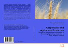 Bookcover of Cooperatives and Agricultural Production