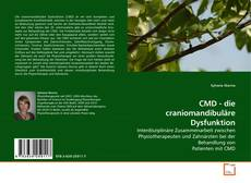 Bookcover of CMD - die craniomandibuläre Dysfunktion