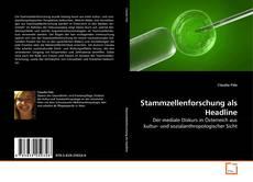 Bookcover of Stammzellenforschung als Headline