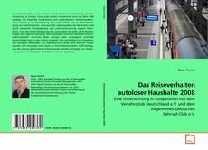 Capa do livro de Das Reiseverhalten autoloser Haushalte 2008