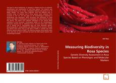 Buchcover von Measuring Biodiversity in Rosa Species