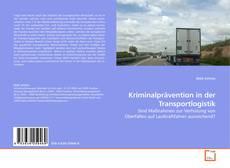 Couverture de Kriminalprävention in der Transportlogistik