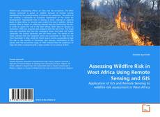 Portada del libro de Assessing Wildfire Risk in West Africa Using Remote Sensing and GIS