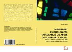 Borítókép a  COMMUNITY PSYCHOLOGICAL EXPLORATION ON ABUSE OF VULNERABLE ADULTS - hoz