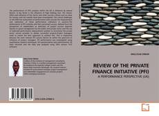 Copertina di REVIEW OF THE PRIVATE FINANCE INITIATIVE (PFI)