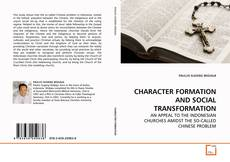 Bookcover of CHARACTER FORMATION AND SOCIAL TRANSFORMATION