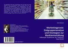 Copertina di Marketingpraxis: Zielgruppenanalyse und Strategien zur Marktentwicklung