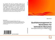Bookcover of Qualitätsmanagement in Werkstätten für behinderte Menschen