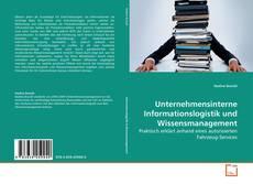 Capa do livro de Unternehmensinterne Informationslogistik und Wissensmanagement