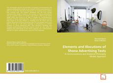 Bookcover of Elements and Illocutions of Shona Advertising Texts