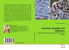 Buchcover von Zwischen Ostalgie und Reflexion