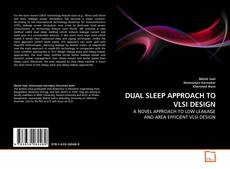 Bookcover of DUAL SLEEP APPROACH TO VLSI DESIGN