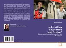 Copertina di Ist freiwilliges Engagement beeinflussbar?