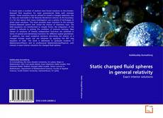 Bookcover of Static charged fluid spheres in general relativity