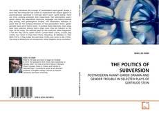 Portada del libro de THE POLITICS OF SUBVERSION