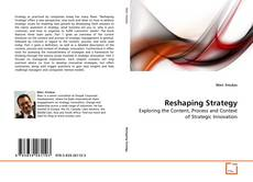 Bookcover of Reshaping Strategy