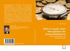 RFID im Supply Chain Management der Automobilindustrie kitap kapağı