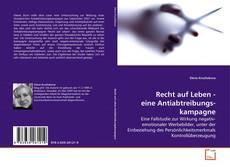 Capa do livro de Recht auf Leben - eine Antiabtreibungs- kampagne