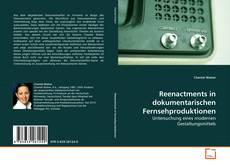 Bookcover of Reenactments in dokumentarischen Fernsehproduktionen