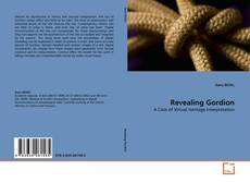Bookcover of Revealing Gordion