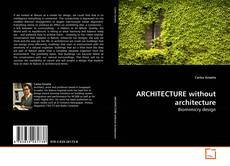 Buchcover von ARCHITECTURE without architecture