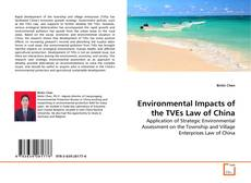 Bookcover of Environmental Impacts of the TVEs Law of China