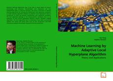 Обложка Machine Learning by Adaptive Local Hyperplane Algorithm