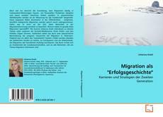 """Couverture de Migration als """"Erfolgsgeschichte"""""""