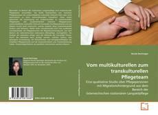 Buchcover von Vom multikulturellen zum transkulturellen Pflegeteam