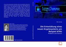 Buchcover von Die Entwicklung eines neuen Kryptosystems am Beispiel NTRU