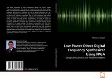 Buchcover von Low Power Direct Digital Frequency Synthesizer Using FPGA