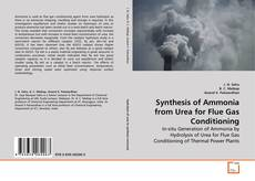 Synthesis of Ammonia from Urea for Flue Gas Conditioning的封面