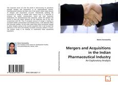 Copertina di Mergers and Acquisitions in the Indian Pharmaceutical Industry